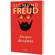 Despre dezastre, Sigmund Freud, Trei