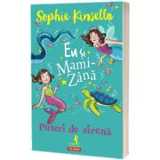 Eu si Mami-Zana: Puteri de sirena, Sophie Kinsella, Polirom