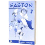 Gaston 2. Cahier d activites, H Challier, ELI