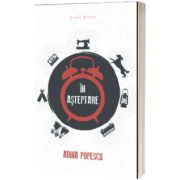 In asteptare, Adina Popescu, HERG BENET PUBLISHER