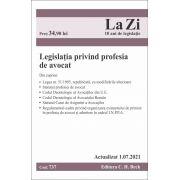 Legislatia privind profesia de avocat. Cod 737. Actualizat la 01. 07. 2021