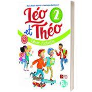 Leo et Theo 2. Cahier d activites, Dominique Guillemant, ELI
