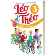 Leo et Theo 3. Cahier d activites, Dominique Guillemant, ELI