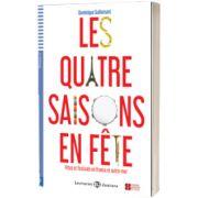Les 4 Saisons En Fete, Dominique Guillemant, ELI