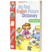 My First English Picture Dictionary. At School, Joy Olivier, ELI