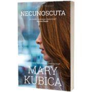 Necunoscuta, Mary Kubica, HERG BENET PUBLISHER