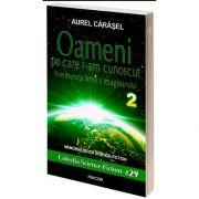 Oameni pe care i-am cunoscut, volumul II, Aurel Carasel, Pavcon
