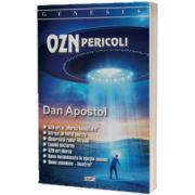 OZN pericol!, Dan Apostol, DEXON