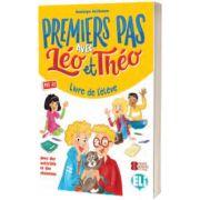 Premiers Pas avec Leo et Theo. Livre de l eleve, Dominique Guillemant, ELI