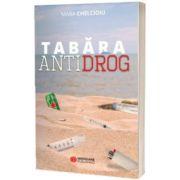 Tabara Antidrog, Mara Chelcioiu, Meridiane Publishing