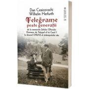 Telegrame peste generatii, Dan Ceaicovschi, Vremea