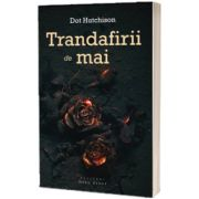 Trandafirii de mai, Dot Hutchison, HERG BENET PUBLISHER