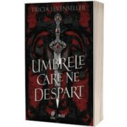 Umbrele care ne despart, Tricia Levenseller, Storia Books