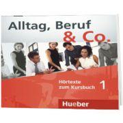 Alltag, Beruf and Co. 1 Audio-CD zum Kursbuch, Norbert Becker, HUEBER