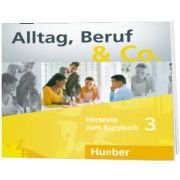 Alltag, Beruf and Co. 3 Audio CDs zum Kursbuch, Norbert Becker, HUEBER