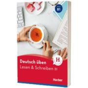 Deutsch uben. Lesen und Schreiben B1 Buch, Anneli Billina, HUEBER