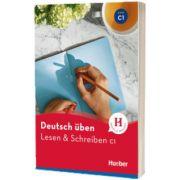 Deutsch uben. Lesen und Schreiben C1 Buch, Franziska Bader, HUEBER