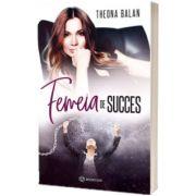 Femeia de succes, Theona Balan, BOOKZONE