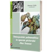 Interpretari psihanalitice in operele pictorului Alex Ivanov, Simona Trifu, UNIVERSITARA