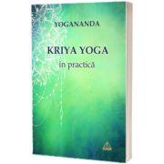 Kriya Yoga in practica, Paramahansa Yogananda, RAM