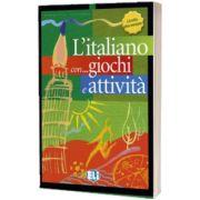 L italiano con... giochi e attivita. Libro di attivita livello elementare, Frederica Colombo, ELI