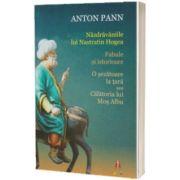Nazdravaniile lui Nastratin Hogea, Anton Pann, ASTRO