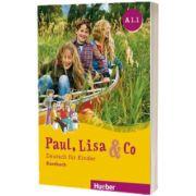 Paul, Lisa und Co A1. 1 Kursbuch Deutsch fur Kinder, Manuela Georgiakaki, HUEBER