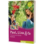 Paul, Lisa und Co A1. 2 Kursbuch, Manuela Georgiakaki, HUEBER