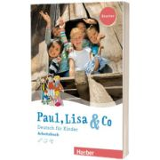 Paul, Lisa und Co Starter Arbeitsbuch, Manuela Georgiakaki, HUEBER