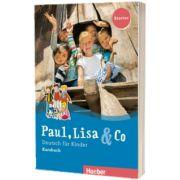 Paul, Lisa und Co Starter Kursbuch, Manuela Georgiakaki, HUEBER