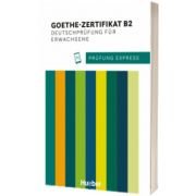 Prufung Express. Goethe Zertifikat B2, Deutschprufung fur Erwachsene Ubungsbuch mit Audios Online, Heide Stiebeler, HUEBER
