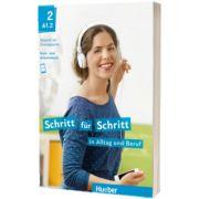 Schritt fur Schritt in Alltag und Beruf 2. Kursbuch und Arbeitsbuch, Daniela Niebisch, HUEBER