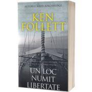 Un loc numit libertate, Ken Follett, RAO