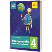 Atlas geografic pentru micul explorator, editia 2018, Marian Ene, ART GRUP EDUCATIONAL