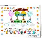 Calendarul naturii te invita la joc, A4, Maria Chiriac, CABA