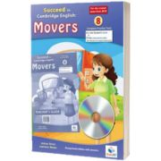 Cambridge YLE. Succeed in A1 MOVERS 2018. Format 8 Practice Tests. Teachers Edition with CD and Teachers Guide
