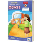 Cambridge YLE. Succeed in A1 MOVERS 2018. Format 8 Practice Tests. Teachers Overprinted book