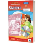 Cambridge YLE. Succeed in Pre-A1 STARTERS  2018. Format 8 Practice Tests. Teachers Edition with CD and Teachers Guide