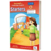 Cambridge YLE. Succeed in Pre-A1 STARTERS  2018. Format 8 Practice Tests. Teachers Overprinted Book