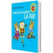 Cartea de cuvinte la fix!, Richard Scarry, Cartea Copiilor