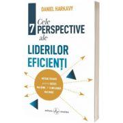 Cele 7 perspective ale liderilor eficienti, Daniel Harkavy, AMALTEA