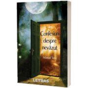 Confesiuni despre nevazut, Manuel Savu, LETRAS