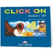 Curs de limba engleza Click On 4. Audio CD elev