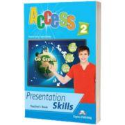 Curs limba engleza Access 2 Presentation Skills Manualul profesorului