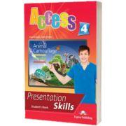Curs limba engleza Access 4 Presentation Skills Manualul elevului