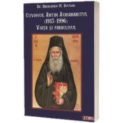 Cuviosul Antim Aghiananitul (1913-1996) - Viata si paraclisul, Haralambie Bousias, IONA