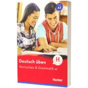 Deutsch uben. Wortschatz und Grammatik A2, Anneli Billina, HUEBER