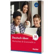 Deutsch uben. Wortschatz und Grammatik C2, Anneli Billina, HUEBER