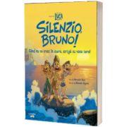 Disney Pixar. Luca. Silenzio, Bruno! Cand nu te crezi in stare, striga cu voce tare!, Meredith Rusu, LITERA