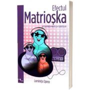 Efectul Matrioska, Luminita Oprea, ONE BOOK